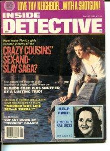 INSIDE DETECTIVE -AUG 1985-G-HARD BOILED-SPICY-MUURDER-RAPE-SNUFF G/VG