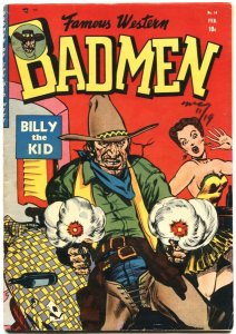 FAMOUS WESTERN BADMEN #14-1953-BILLY THE KID--QUANTRELL'S RAIDERS--APACHE KID