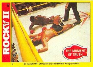 1979 Topps Rocky II #80 The Moment Of Truth > Balboa > Apollo Creed