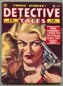 Detective Tales Pulp June 1947- Dead Giveaway FN-