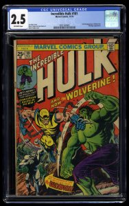 Incredible Hulk #181 CGC GD+ 2.5 Off White 1st Wolverine!