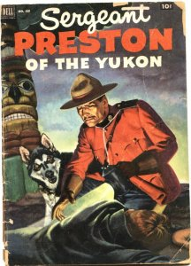 SERGEANT PRESTON OF THE YUKON-FOUR COLOR #419-DELL-1952