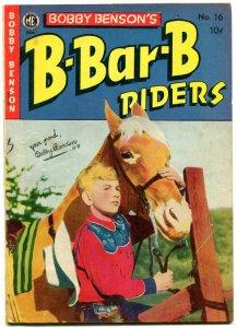 Bobby Benson's B-Bar-B Riders #16 1952-Photo cover- Western FN