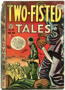 Two-Fisted Tales #20 1951- EC War comic- Kurtzman cover- reading copy