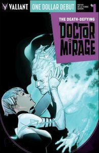 Death-Defying Doctor Mirage, The #1 (3rd) VF/NM; Valiant | save on shipping - de