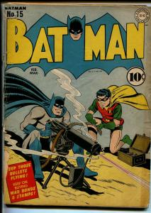 Batman #15 1943-DC Comics-Robin-.50 Caliber machine gun-Catwoman-Nazi's-GOOD-