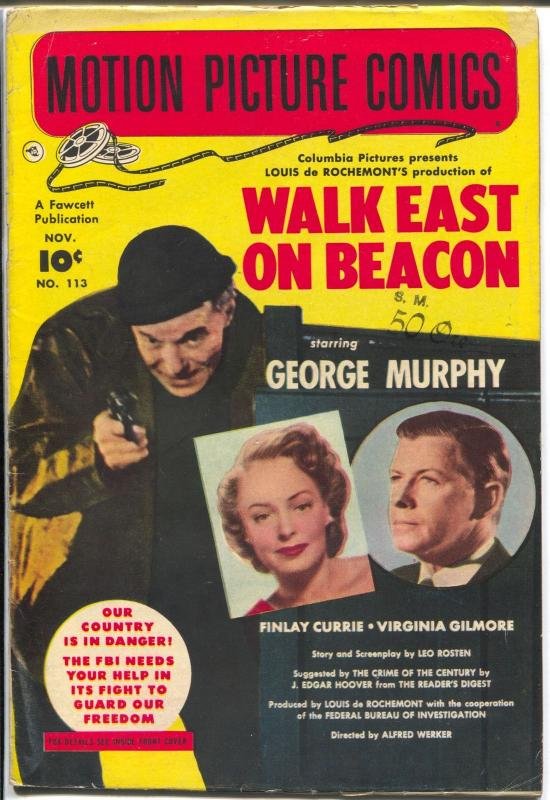Motion Picture Comics #113 1952-Fawcett-Walk East On Beacon-George Murphy-VG+