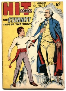 Hit Comics #44 1947- KID ETERNITY-George Washington- missing centerfold