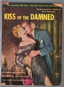 Uni Book #47 1950's-Kiss Of The Damned-Harragan-Good Girl art-hero pulp-VG
