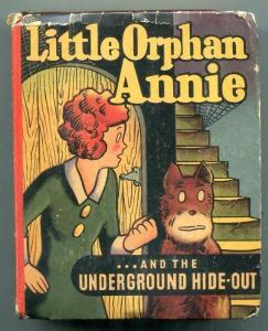 Little Orphan Annie The Underground Hide-Out Big Little Book #1461