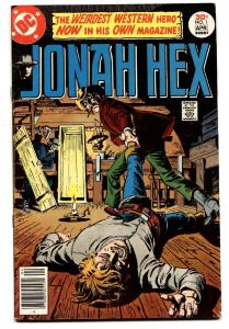 Jonah Hex  #1- comic book 1977-FIRST ISSUE--DC-KEY