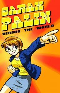 SARAH PALIN vs THE WORLD #1 ~ SCOTT PILGRIM Parody Near Mint.