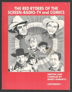 Red Ryders of Screen-Radio-TV and Comics-1980's-Mario DeMarco-Fred Harman-Rob...