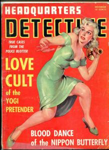 Headquarters Detective Magazine November 1941- Love Cult Yogi Pretender- CRIME
