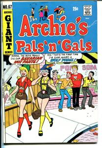Archie's Pals 'n' Gals #67 1971-Giant Issue-Betty-Veronica-hot pants-VF-