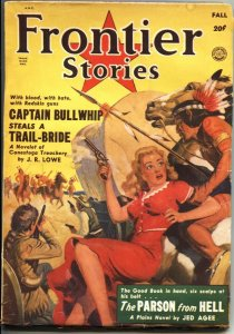 FRONTIER STORIES 1950-FALL-CAPTAIN BULLWHIP-GEORGE GROSS COVER ART--PULP
