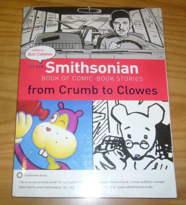 New Smithsonian Book of Comic-Book Stories From Crumb - Clowes uncorrected proof