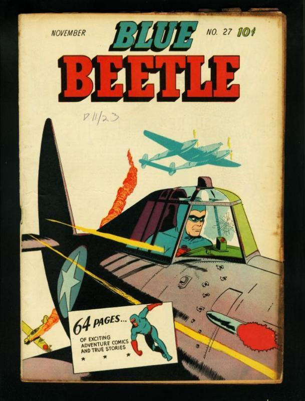 BLUE BEETLE #27-WW II CVR-1943-FISH SCALE MAN-64 PAGES- FN