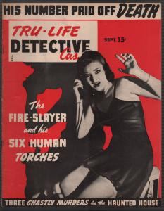 Tru-Life Detective Cases 9/1943-Tayshack-human torches-haunted houses-crime-VF-