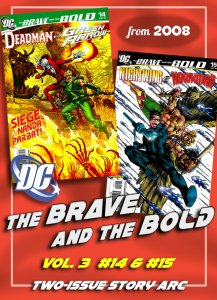 BRAVE AND THE BOLD Vol3 #14,15 (2008) 2-Ish Story Arc • Deadman, GA, Hawkman +