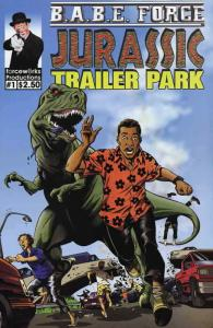 B.A.B.E. Force: Jurassic Trailer Park #1 VF/NM; Forcewerks | save on shipping -