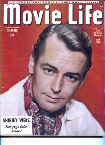 Movie Life-Alan Ladd-Shirley Temple-Dale Evans-Dec-1945