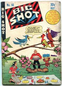 Big Shot #56 1945- Lovely picnic cover- Charlie Chan- The Face- Joe Palooka VG