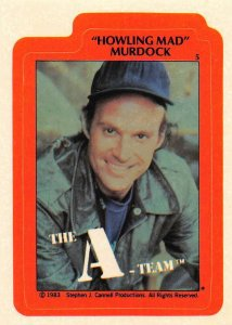 1983 Topps A-Team Sticker #5 Howling Mad Murdock