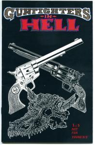 GUNFIGHTERS in HELL 1, VF, Western Horror, Tim Vigil, 1994, more TV in store