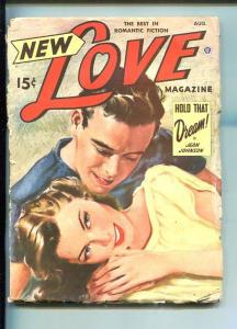 NEW LOVE-AUG 1949-ROMANTIC PULP FICTION- PIN-UP GIRL COVER-JOHNSON-good minus