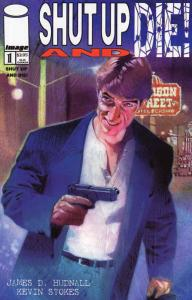 Shut Up and Die! #1 VF/NM; Image   save on shipping - details inside
