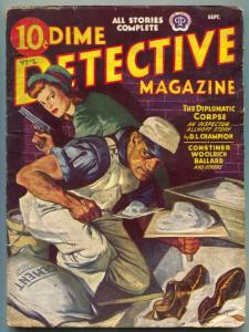 Dime Detective Pulp 9/43- Diplomatic Corpse VG