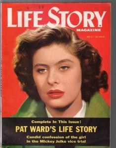 Life Story Magazine #2 1954-Fawcett-Pat ward-Mickey Jelke-vice-unique-VF-