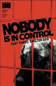 NOBODY IS IN CONTROL (2018 BLACK MASK COMICS) #3 PRESALE-07/10