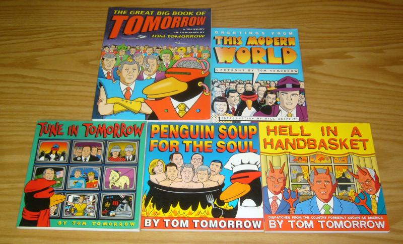 (5) Tom Tomorrow books set - penguin soup - this modern world - hell handbasket