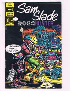 Sam Slade Robohunter #5 VF Quality Comics Comic Book DE17