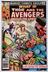 WHAT IF #25, VF/NM, Thor, Avengers Battled the Gods, 1977 1981, Marvel