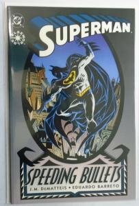Superman Speeding Bullets #1, (1st Print) 6.0/FN (1993)