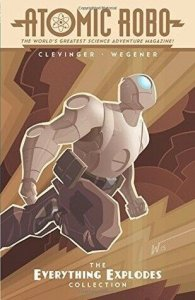 Atomic Robo: Everything Explodes Collection TPB #1 (3rd) VF/NM; IDW | save on sh