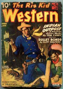 Rio Kid Western Pulp Spring 1944-  Indian Outpost- Bullet Bonds G/VG
