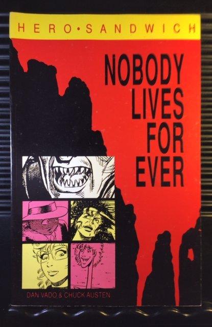 Hero Sandwich: Nobody Lives Forever #1 (1989) TPB GN