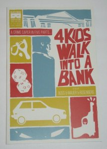 4 Kids Walk Into A Bank #1 2016  Black Mask Studios Comics VF/NM