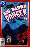 Big Daddy Danger #5, NM (Stock photo)