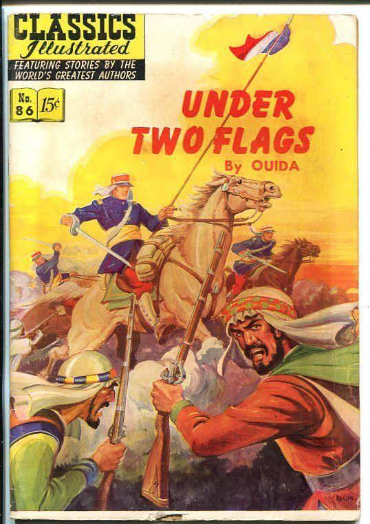 CLASSICS ILLUSTRATED #86-HRN 87-UNDER TWO FLAGS-OUIDA-ALEX BLUM COVER-vg
