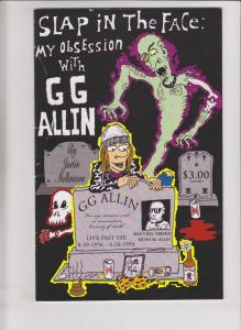 Slap In The Face: My Obsession With G.G. Allin #1 FN rock n roll terrorist GG