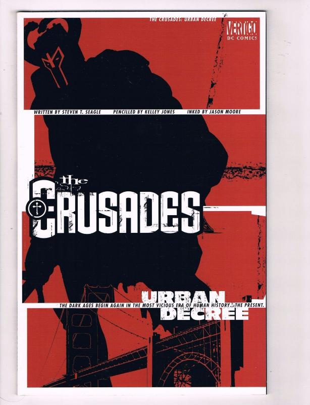 The Crusades Urban Decree DC Vertigo Comic Book NM Steven T. Seagle Jones CH15