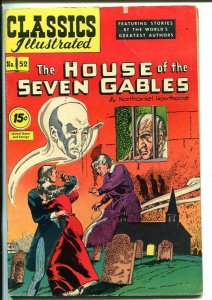 CLASSICS ILLUSTRATED #52-HRN 89-THE HOUSE OF SEVEN GABLES-HAWTHORNE-vg/fn