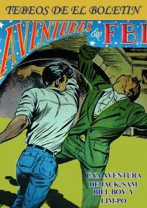 Los Tebeos de El Boletin numero 177: FBI: Jack, Sam, Bill Boy y Lim-Po