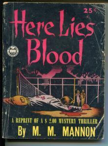 Here Lies Blood 1945-Croydon-pulp murder mystery-MM Mannon-VG MINUS