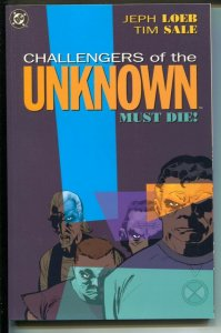 Challengers Of The Unknown Must Die!-Jeph Loeb-1991-PB-VG/FN